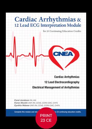 Cardiac Arrhythmias & 12 Lead ECG Interpretation Learning Print Module 23 Continuing Education Credits