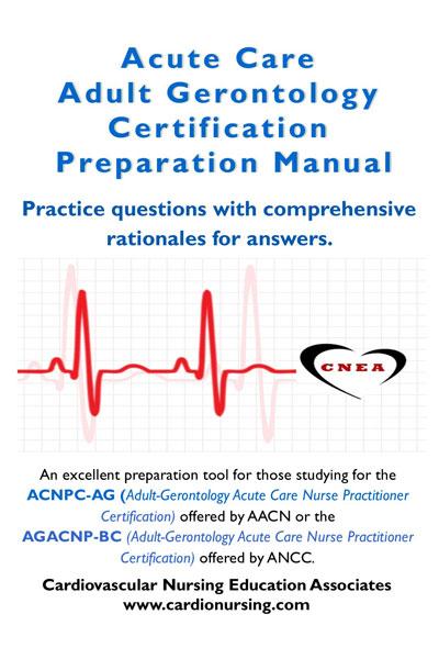 Acute Care Adult Gerontology Certification Preparation Manual